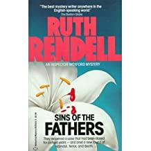 SINS OF THE FATHERS: AN INSPECTOR WEXFORD MYSTERY [Sins of the Fathers: An Inspector Wexford Mystery ] BY Rendell, Ruth(Author)Mass Market Paperbound 12-Dec-1986