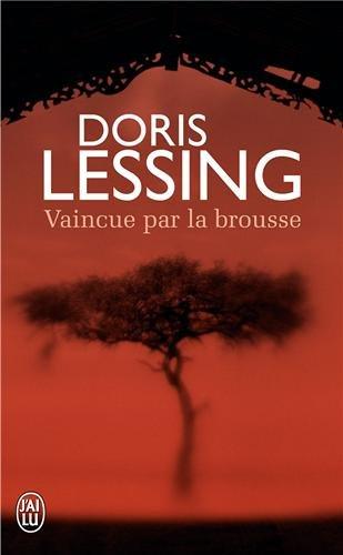 Vaincue par la brousse par Doris Lessing