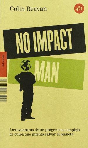 No Impact Man (451.http.doc) por Colin Beavan