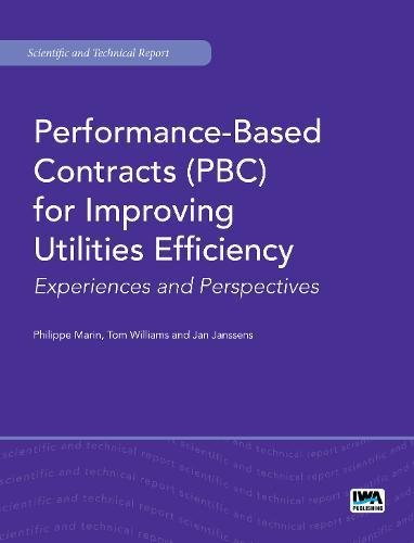 Performance-Based Contracts (PBC) for Improving Utilities Efficiency: Experiences and Perspectives (Scientific and Technical Report Series)