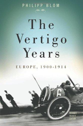 The Vertigo Years: Europe, 1900-1914 by Philipp Blom (2008-10-21)