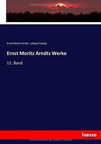 Ernst Moritz Arndts Werke: 11. Band