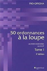 50 ordonnances à la loupe : 2 volumes