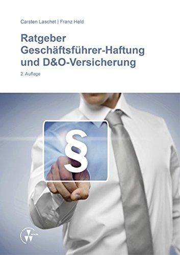 Ratgeber Geschäftsführer-Haftung und D&O-Versicherung