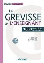 Le Grevisse de l'enseignant - 1000 exercices de grammaire de Jean-Christophe Pellat