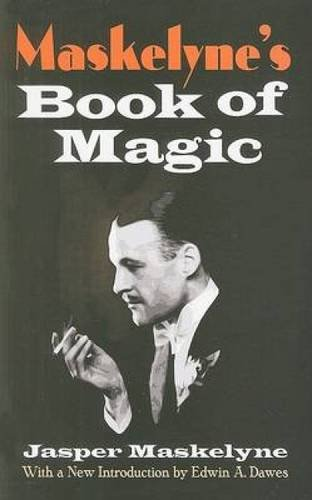 Maskelyne's Book of Magic (Dover Magic Books) por Jasper Maskelyne