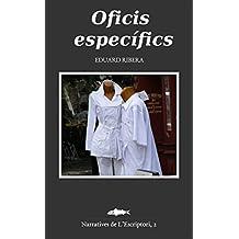 Oficis específics (Catalan Edition)