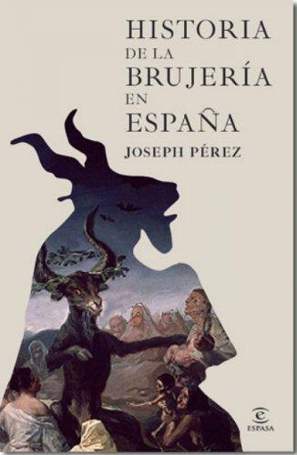 Historia de la brujería en España por Joseph Pérez