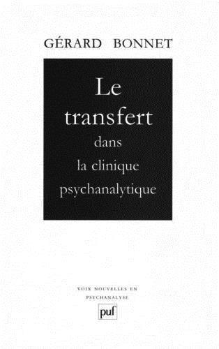Le Transfert dans la clinique psychanalytique
