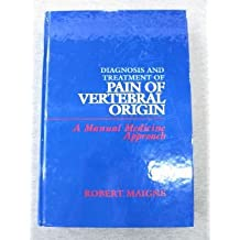 Diagnosis and Treatment of Pain Vertebral Origin