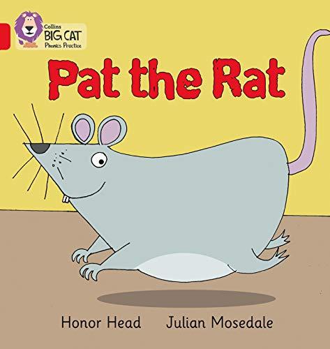 PAT THE RAT: Band 02A/Red A (Collins Big Cat Phonics)