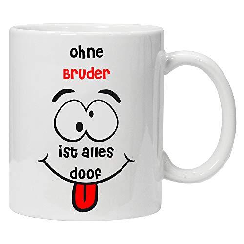 Acen Merchandise Ohne Bruder ist Alles doof - Fun Keramik Tasse Kaffee Tee Becher -Perfekt Valentines/Ostern/Sommer/Weihnachten/Geburtstag/Jahrestag Geschenk