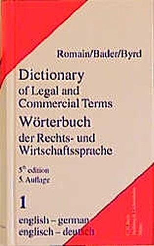 Wörterbuch der Rechts- und Wirtschaftssprache, Englisch, 2 Bde., Tl.1, Englisch-Deutsch