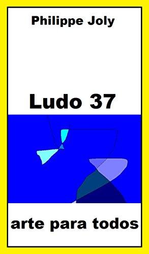 LUDO 37: ARTE PARA TODOS