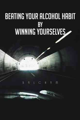 [(Beating Your Alcohol Habit by Winning Yourselves)] [By (author) Balcham] published on (June, 2013)