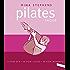 Pilates facile: a ogni età, in ogni luogo, in ogni momento