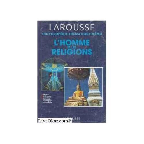 L'homme et les religions : Mythes, religions, peuples et langues du monde