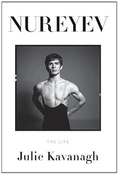 Nureyev: The Life par [Kavanagh, Julie]