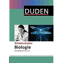 Duden. Schülerduden Biologie: Das Fachlexikon von A-Z