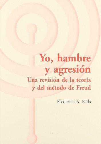 Yo, hambre y agresion por F. Perls