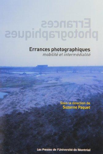 Errances photographiques : Mobilité et intermédialité