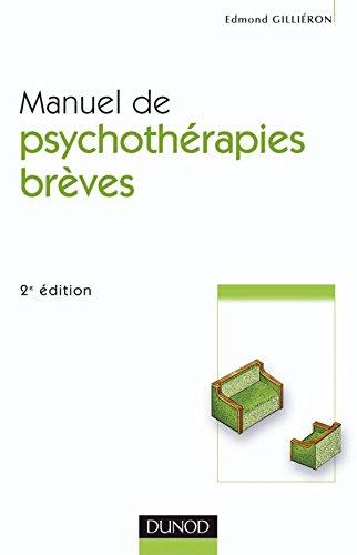 Manuel de psychothérapies brèves par Edmond Gilliéron