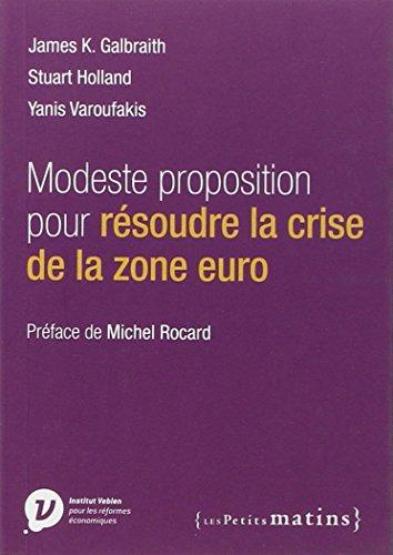 Modeste proposition pour rsoudre la crise de la zone euro