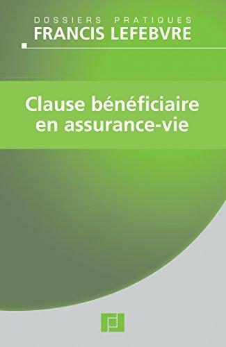 Clause bénéficiaire en assurance-vie