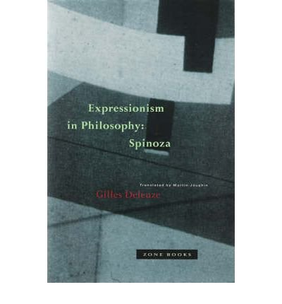 [(Expression in Philosophy: Spinoza)] [Author: Gilles Deleuze] published on (April, 1992)