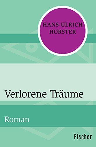 Verlorene Träume: Roman