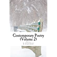Contemporary Poetry-an Anthology of Present Day Best Poems (Volume 2)