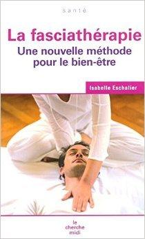 La Fasciathrapie de Isabelle ESCHALIER ( 17 mars 2005 )