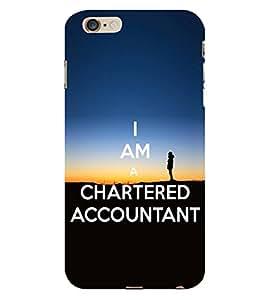 HiFi Designer Phone Back Case Cover Apple iPhone 6 :: Apple iPhone6 ( I am A Chartered Accountant Ca )
