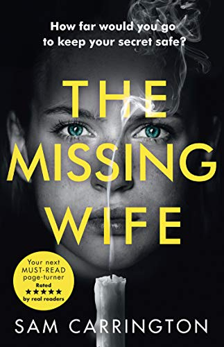 The Missing Wife: The gripping new psychological thriller with a killer twist by [Carrington, Sam]