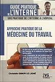 Approche pratique de la médecine du travail...