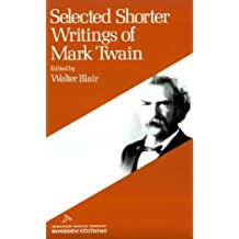 Selected Shorter Writings of Mark Twain (Riverside Editions) by Mark Twain (1974-07-01)