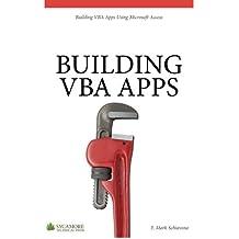 Building VBA Apps: Using Microsoft Access (English Edition)