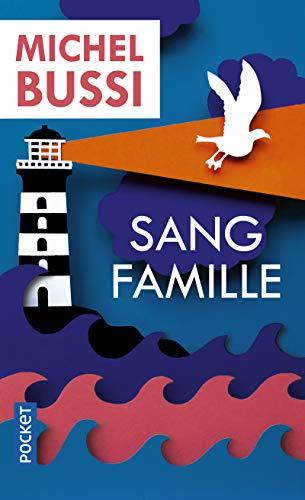Sang famille par  Michel BUSSI
