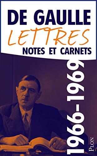 Lettres, notes et carnets, tome 11 : 1966-1969 par Charles de GAULLE