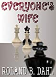 Everyone's Wife (English Edition)
