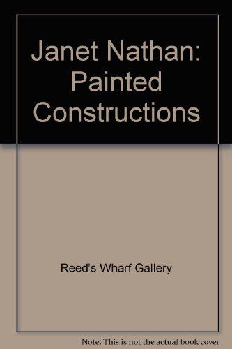 Janet Nathan: Painted Constructions por Reed's Wharf Gallery