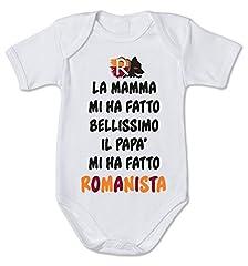 Idea Regalo - Body da neonato - pagliaccetto in cotone la mamma mi ha fatto bellissimo il papà mi ha fatto romanista - in cotone by Fashwork