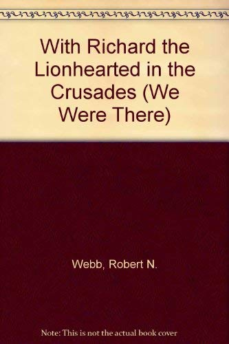 nhearted in the Crusades (We Were There) ()