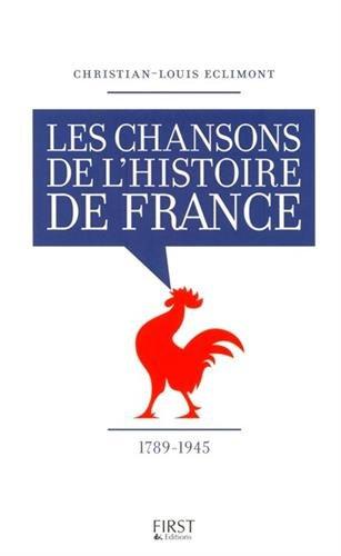 Les Chansons de l'Histoire de France – 1789-1945