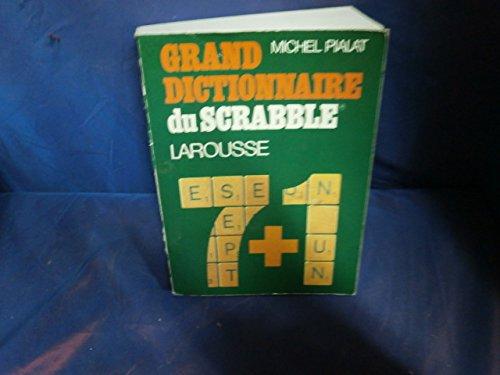 Dict. du scrabble 7 + 1