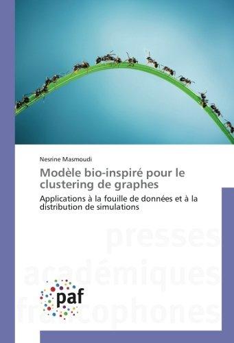Modèle bio-inspiré pour le clustering de graphes par Nesrine Masmoudi