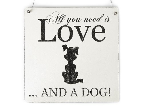 XL Shabby Vintage Schild Türschild ALL YOU NEED IS LOVE AND A DOG Hund Dekoration Dekoration Landhaus Chic