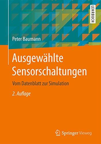 Ausgewählte Sensorschaltungen: Vom Datenblatt zur Simulation -