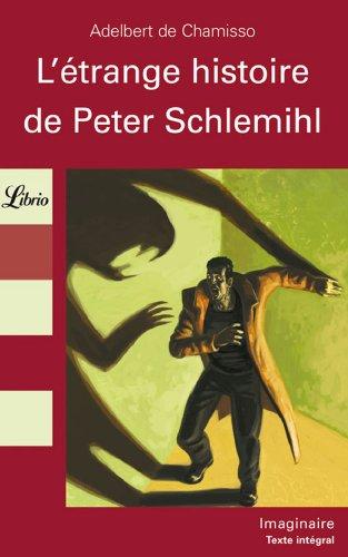 L'étrange histoire de peter schlemihl (Librio imaginaire) por Adelbert von Chamisso
