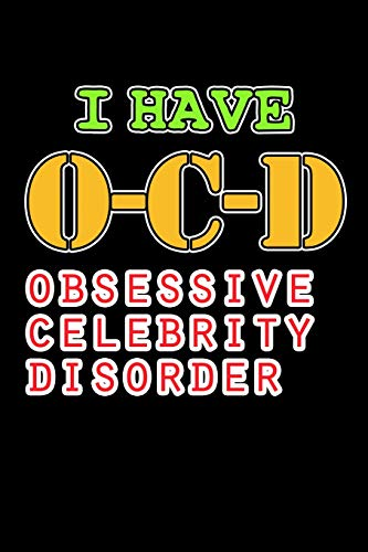 Celebrity Disorder: Funny In Love With a Celebrity Journal (Paparazzi Gifts for Women) ()